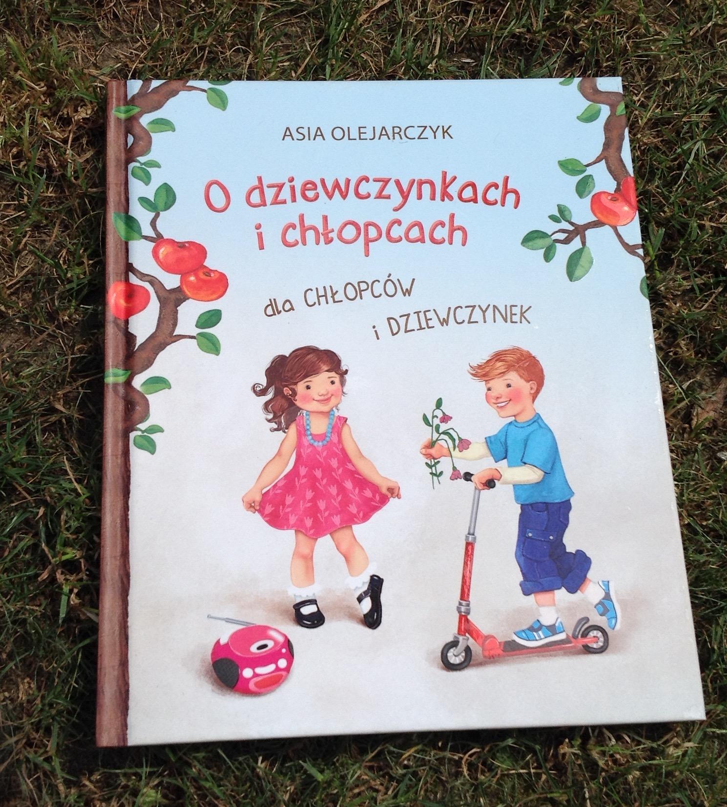 """""""O dziewczynkach i chłopcach dla chłopców i dziewczynek"""", wyd. Dreams, 2015"""