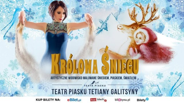 Teatr Piasku Tetiany Galitsyny – Królowa Śniegu