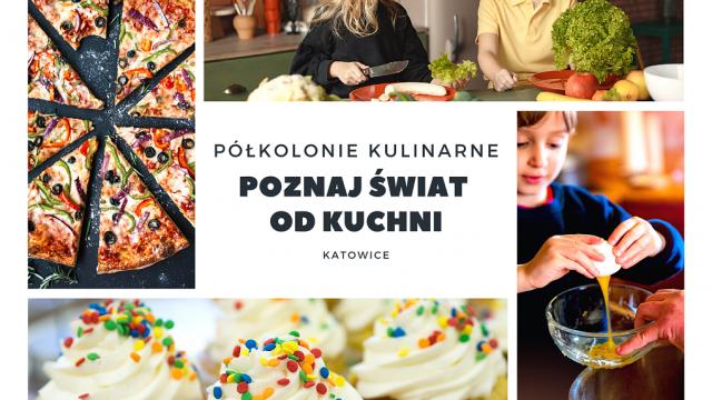 kulinarne półkolonie w Katowicach