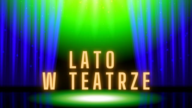 półkolonie aktorskie Teatr Zelazny