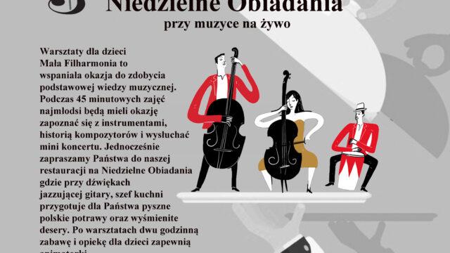 Mała Filharmonia dla dzieci; Niedzielne Obiadania przy muzyce na żywo